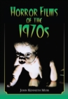 Horror Films of the 1970s - eBook