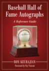 Baseball Hall of Fame Autographs : A Reference Guide - eBook