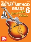 Modern Guitar Method Grade 6, Expanded Edition : Book with Online Audio - Book