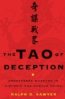 The Tao of Deception : Unorthodox Warfare in Historic and Modern China - eBook