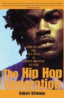 The Hip-Hop Generation : Young Blacks and the Crisis in African-American Culture - eBook