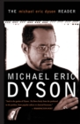 The Michael Eric Dyson Reader - eBook