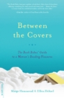 Between the Covers : The Book Babes' Guide to a Woman's Reading Pleasures - eBook