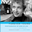 Forever Young : Photographs of Bob Dylan - eBook