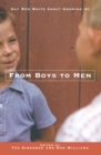 From Boys to Men : Gay Men Write About Growing Up - eBook