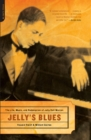 Jelly's Blues : The Life, Music, and Redemption of Jelly Roll Morton - eBook