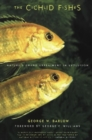 The Cichlid Fishes : Nature's Grand Experiment In Evolution - eBook