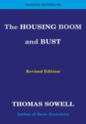 The Housing Boom and Bust : Revised Edition - eBook