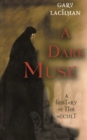 A Dark Muse : A History of the Occult - eBook