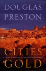 Cities of Gold : A Journey Across the American Southwest - eBook