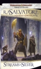 Streams of Silver : The Legend of Drizzt, Book V - eBook