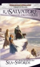 Sea of Swords : The Legend of Drizzt, Book XIII - eBook