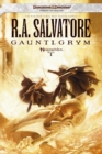 Gauntlgrym : Neverwinter Saga, Book I - eBook