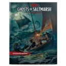 Dungeons & Dragons Ghosts of Saltmarsh Hardcover Book (D&D Adventure) - Book