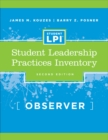 The Student Leadership Practices Inventory (LPI) : Observer Instrument - Book