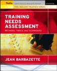 Training Needs Assessment : Methods, Tools, and Techniques - eBook