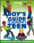 American Medical Association Boy's Guide to Becoming a Teen - Book