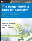 The Budget-Building Book for Nonprofits : A Step-by-Step Guide for Managers and Boards - eBook