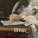 Women Who Write Are Dangerous - Book