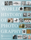 World History of Photography: 5th Edition - Book