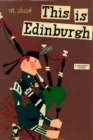 This Is Edinburgh - Book