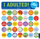 I Adulted! 2019-2020 16-Month Square Wall Calendar - Book