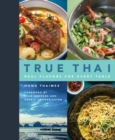 True Thai : Real Flavors for Every Table - Book
