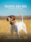 Training Bird Dogs with Ronnie Smith Kennels : Proven Techniques and an Upland Tradition - Book