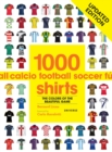 1000 Football Shirts - Book