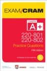 CompTIA A+ 220-801 and 220-802 Practice Questions Exam Cram - Book