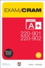 CompTIA A+ 220-901 and 220-902 Exam Cram - Book