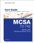 MCSA 70-742 Cert Guide: Identity with Windows Server 2016 - Book