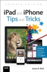 iPad and iPhone Tips and Tricks : Covers all iPhones and iPads running iOS 11 - Book
