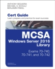MCSA WINDOWS SERVER 2016 CERT GUIDE LIBR - Book