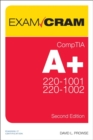 CompTIA A+ Core 1 (220-1001) and Core 2 (220-1002) Exam Cram - Book