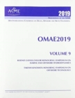 Print proceedings of the ASME 2019 38th International Conference on Ocean, Offshore and Arctic Engineering (OMAE2019): Volume 9 : Rodney Eatock Taylor Honouring Symposium on Marine and Offshore Hydrod - Book