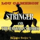 Stringer and the Hangman's Rodeo - eBook