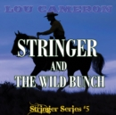 Stringer and the Wild Bunch - eBook
