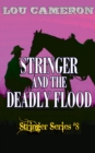 Stringer and the Deadly Flood - eBook