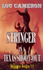 Stringer in a Texas Shoot-Out - eBook