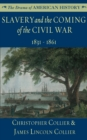 Slavery and the Coming of the Civil War - eBook