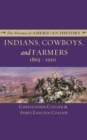 Indians, Cowboys, and Farmers and the Battle for the Great Plains - eBook