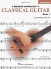 Charles Duncan : A Modern Approach To Classical Guitar - Book 1 - Book