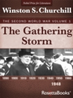 The Gathering Storm : The Second World War, Volume 1 - eBook