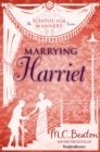 Marrying Harriet - eBook