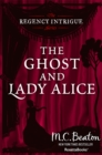 The Ghost and Lady Alice - eBook