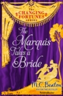 The Marquis Takes a Bride - eBook