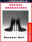 Sexual Obsessions Gone Wrong - eBook