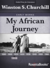 My African Journey, 1908 - eBook