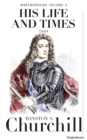 Marlborough: His Life and Times, Volume II - eBook